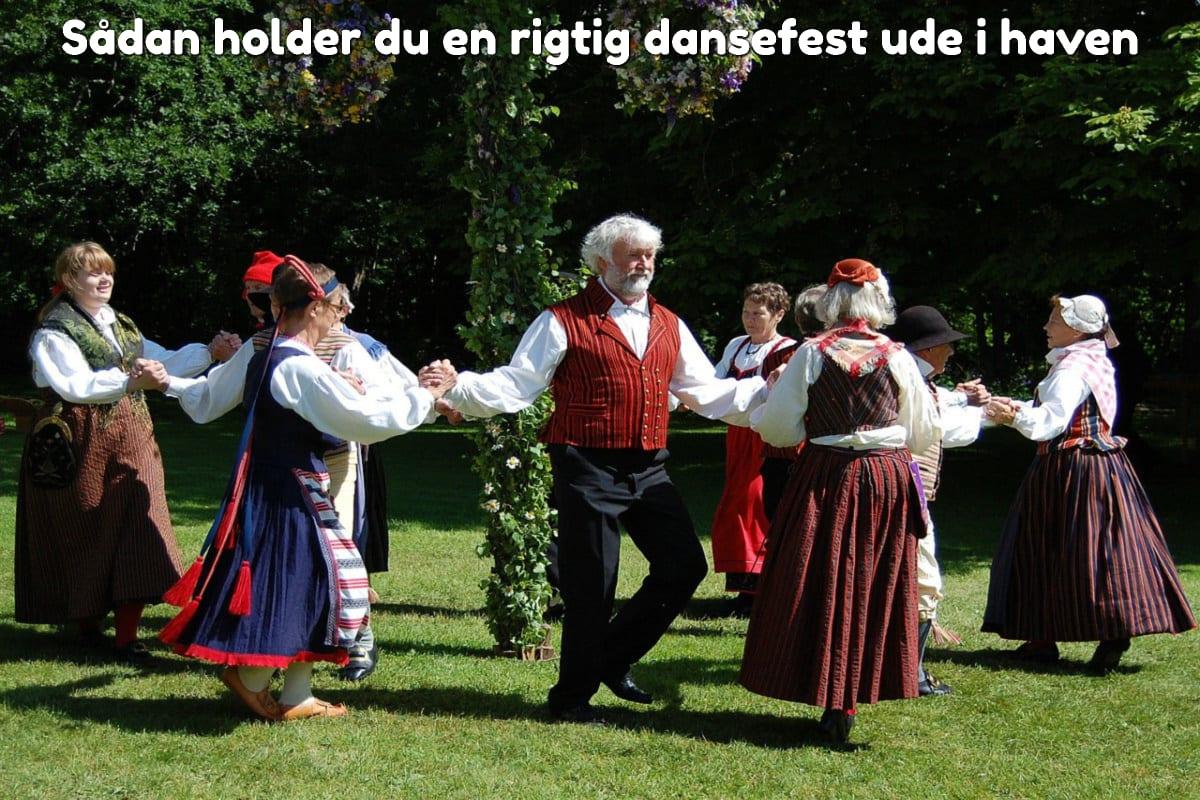 Sådan holder du en rigtig dansefest ude i haven